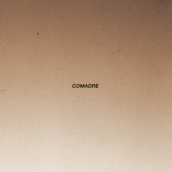 Comadre - Comadre