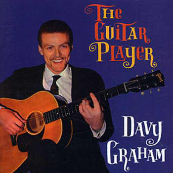 Davey Graham - The Guitar Player