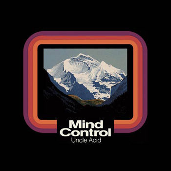 Uncle Acid and The Dead Beats - Mind Control
